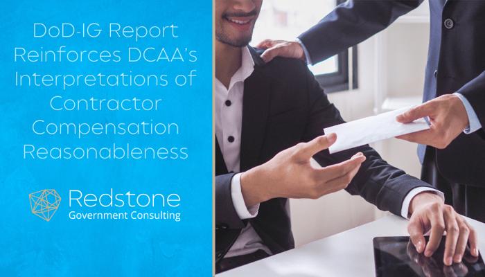 RGCI- DoD-IG Report Reinforces DCAA's Interpretations of Contractor Compensation Reasonableness