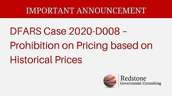 DFARS Case 2020-D008 – Prohibition on Pricing based on Historical Prices