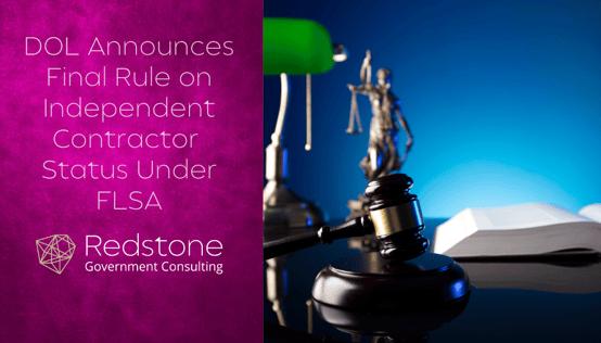 RGCI - DOL Announces Final Rule on Independent Contractor Status Under FLSA