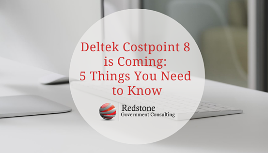 RGCI-Deltek Costpoint 8 is Coming_ 5 Things You Need to Know