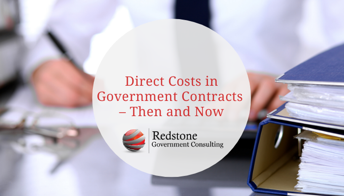 RGCI-Direct Costs in Government Contracts – Then and Now