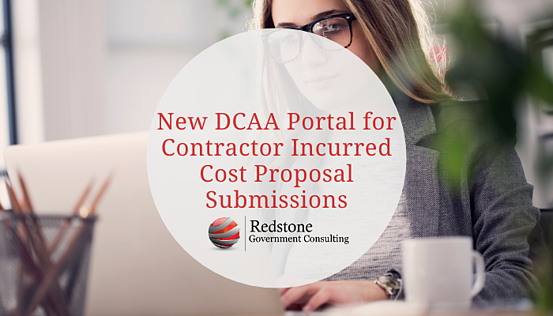 RGCI-New DCAA Portal for Contractor Incurred Cost Proposal Submissions