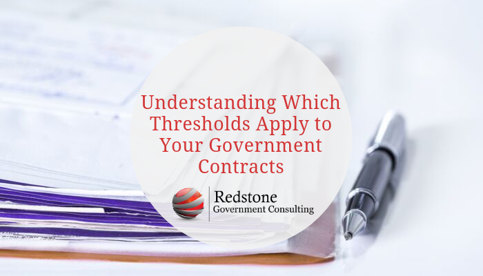 RGCI-Understanding Which Thresholds Apply to Your Government Contracts