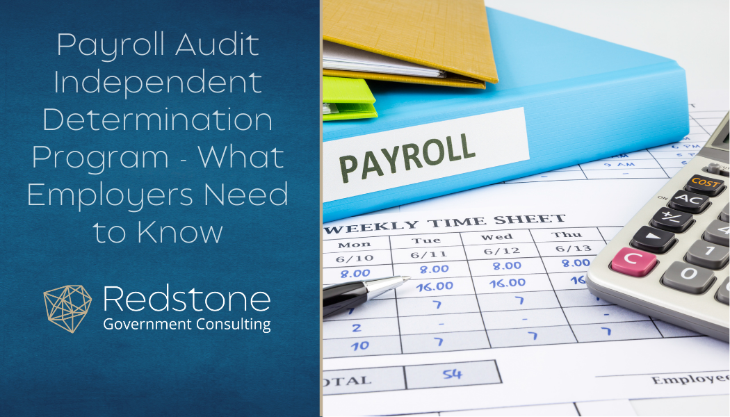 Redstone GCI-Payroll Audit Independent Determination Program -What Employers Need to Know.jpg