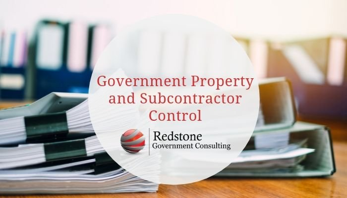 Government Property and Subcontractor Control - Redstone gci
