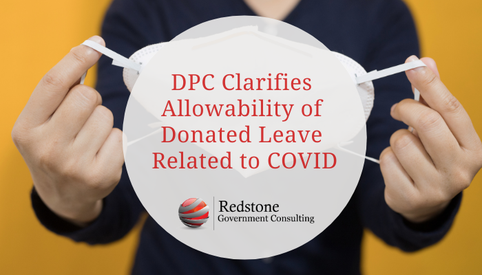 DPC Clarifies Allowability of Donated Leave Related to COVID - Redstone gci
