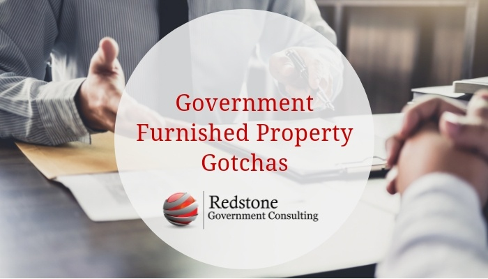 Government Furnished Property Gotchas - Redstone gci