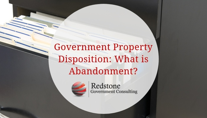 Government Property Disposition: What is Abandonment? - Redstone gci