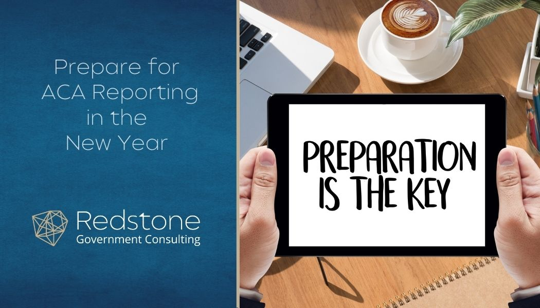 Prepare for ACA Reporting in the New Year - Redstone gci