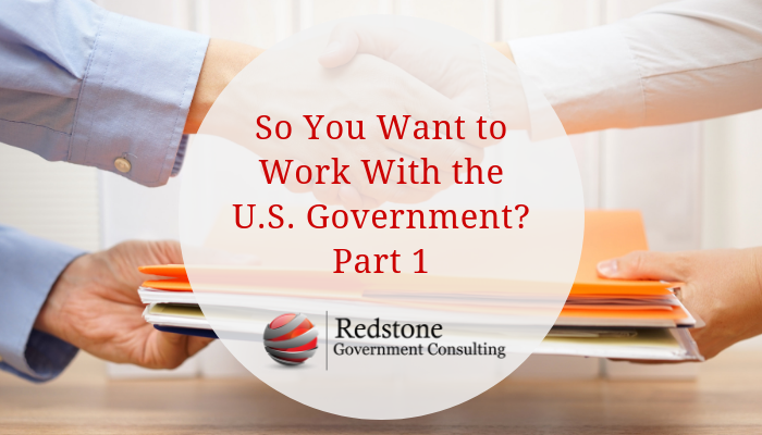 RCGI-So You Want to Do Work with the U.S. Government Part 1