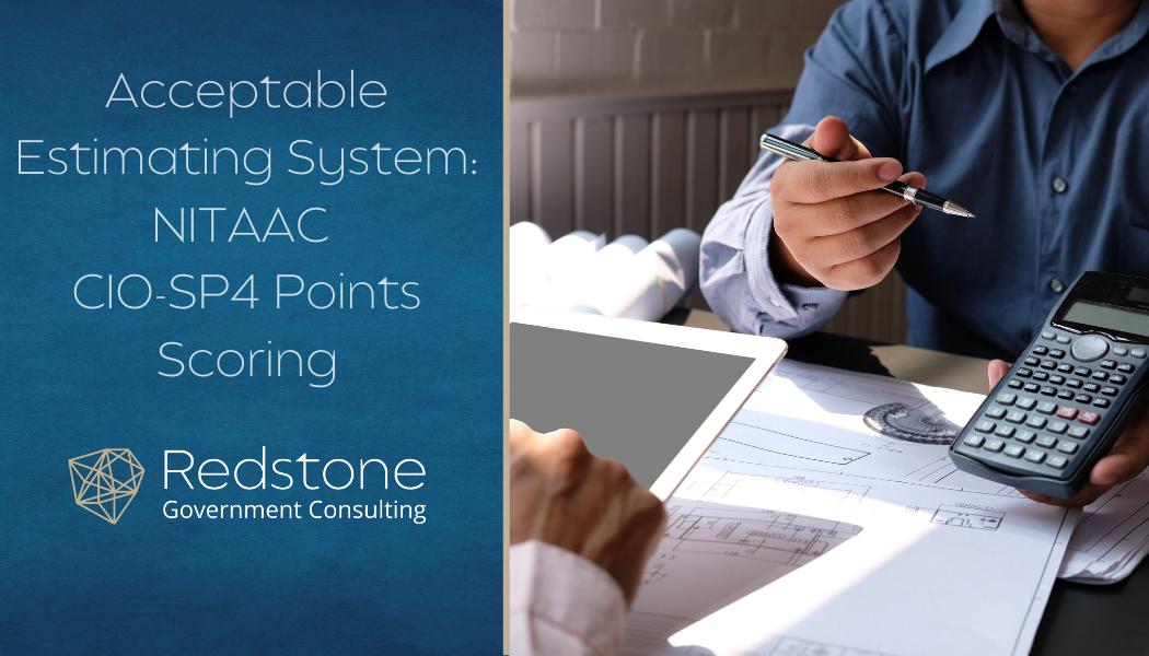 Acceptable Estimating System: NITAAC CIO-SP4 Points Scoring - Redstone gci