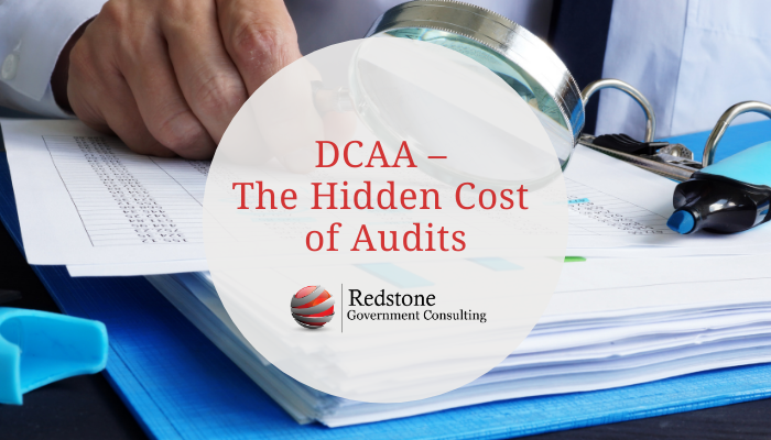 DCAA – The Hidden Cost of Audits - Redstone gci