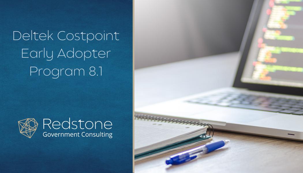 Deltek Costpoint Early Adopter Program 8.1 - Redstone gci