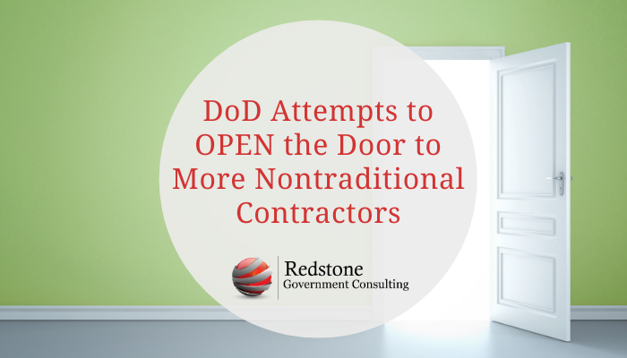 DoD Attempts to OPEN the Door to More Nontraditional Contractors - Redstone gci