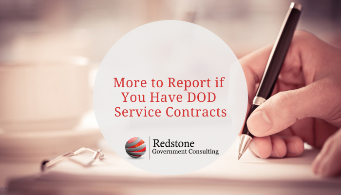 More to Report if you have DoD Service Contracts - Redstone gci