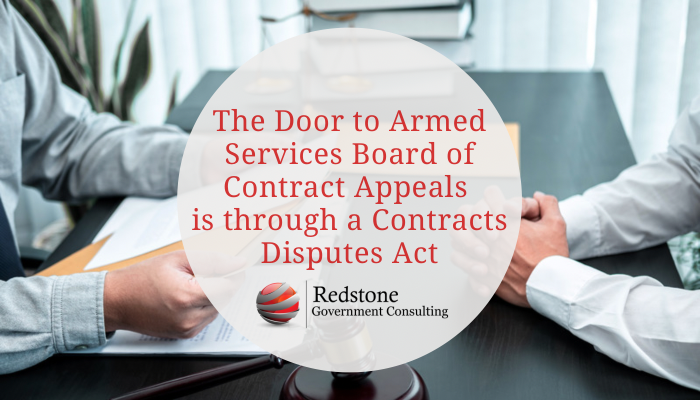 The Door to Armed Services Board of Contract Appeals is Through a COFD - Redstone gci