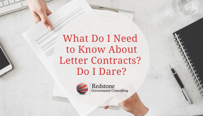 What Do I Need to Know About Letter Contracts? Do I Dare? - Redstone gci