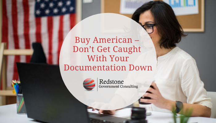 Buy American – Don't Get Caught With Your Documentation Down - Redstone gci