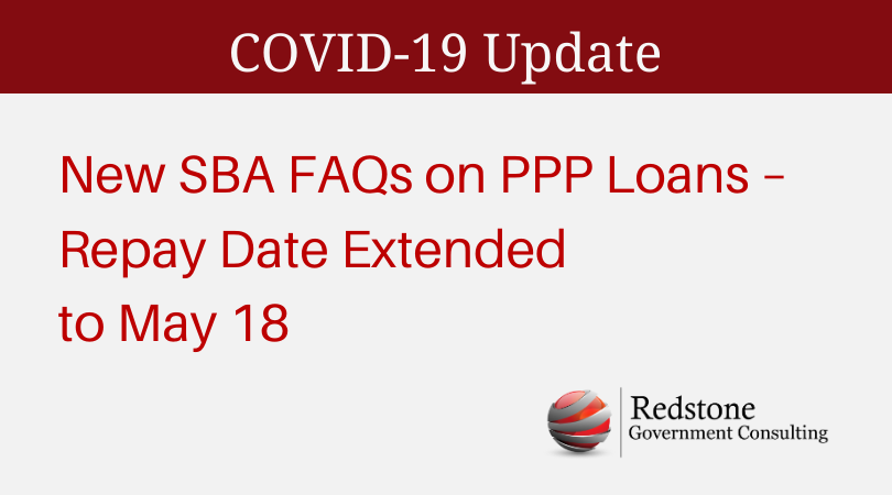 UPDATE: New SBA FAQs on PPP Loans – Repay Date Extended to May 18 - Redstone gci