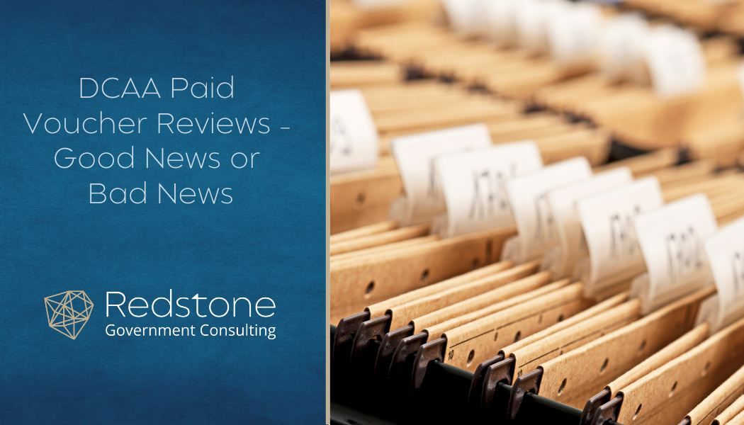 DCAA Paid Voucher Reviews – Good News or Bad News - Redstone gci