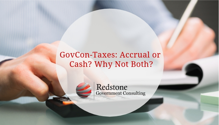 RGCI-GovCon-Taxes_ Accrual or Cash_ Why Not Both_