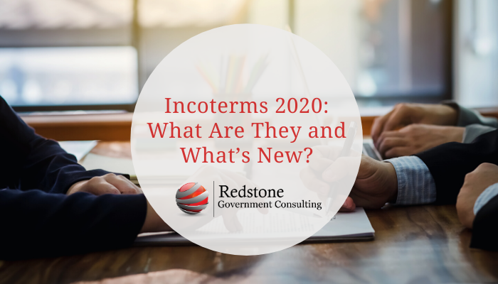 Incoterms 2020: What Are They and What's New - Redstone Government Consulting