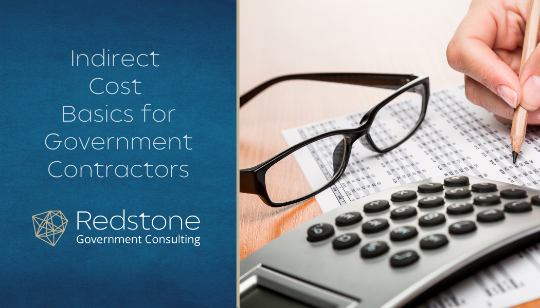 Indirect Cost Basics for Government Contractors