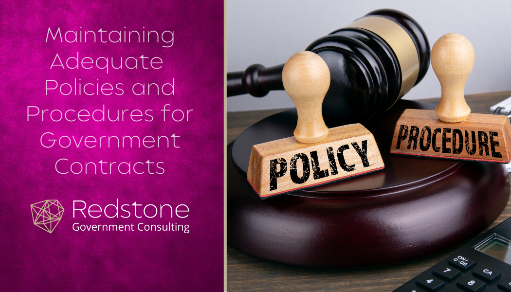 RGCI-Maintaining Adequate Policies and Procedures for Government Contracts