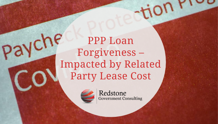 PPP Loan Forgiveness – Impacted by Related Party Lease Cost - Redstone gci