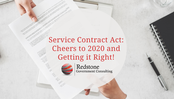 Service Contract Act: Cheers to 2020 and Getting it Right! - Redstone Government Consulting