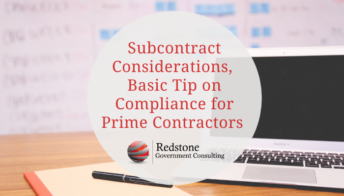 Subcontract Considerations, Basic Tip on Compliance for Prime Contractors - Redstone gci