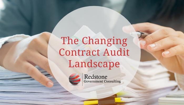 The Changing Contract Audit Landscape - Redstone gci