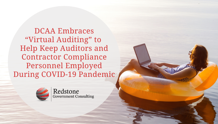DCAA Embraces Virtual Auditing - Redstone Government Consulting