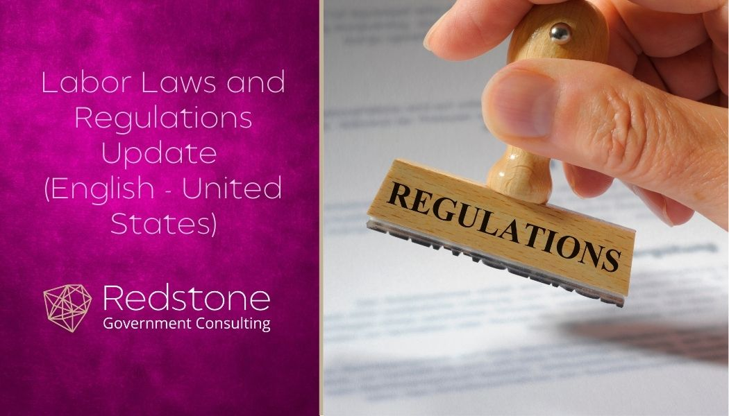 Labor Laws and Regulations Update - Redstone gci