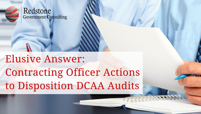 Redstone-Elusive Answer_ Contracting Officer Actions to Disposition DCAA Audits.png