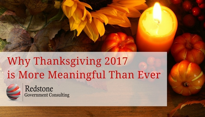 Why Thanksgiving 2017 is More Meaningful Than Ever - Redstone Government Consulting