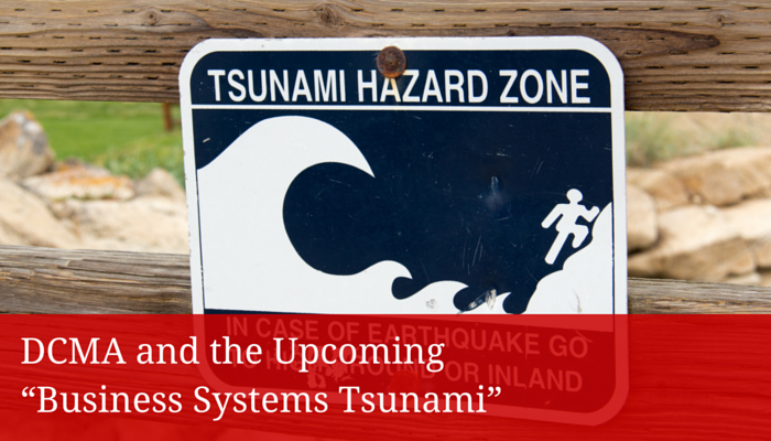"""DCMA and the Upcoming """"Business Systems Tsunami"""" - Redstone Government Consulting"""
